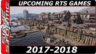 Top 10 upcoming REAL TIME STRATEGY GAMES 2017 - 2018