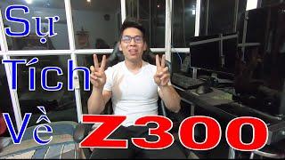 Mình đã mua Z300 mà không có TIỀN như thế nào???