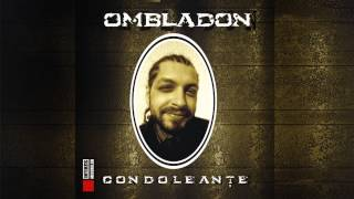 Ombladon - Egali din nastere (cu Raku)