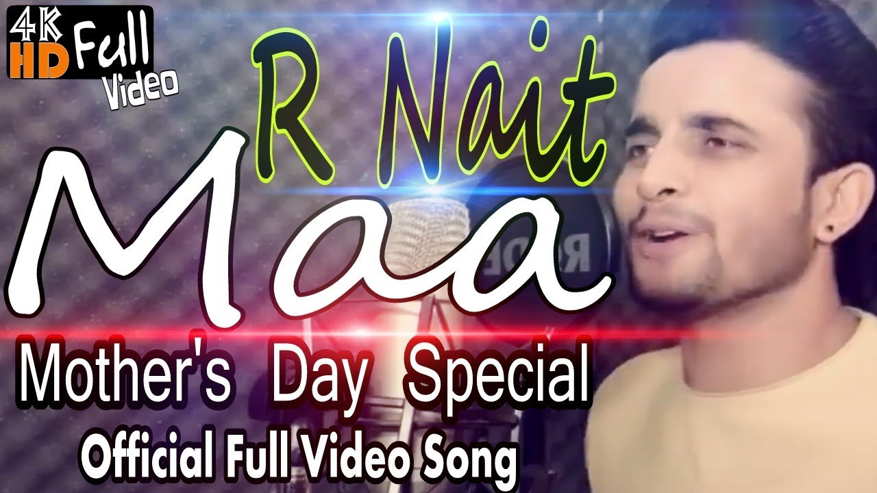 Maa By R Nait Full Video Latest Punjabi Song 2018 Desi Video
