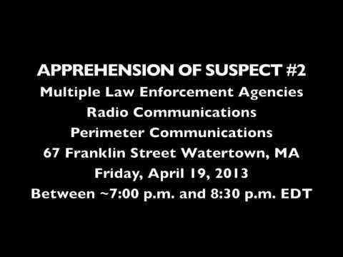 POLICE RADIO AUDIO: Apprehension of Dzhokhar Tsarnaev Shootout Franklin St, Watertown