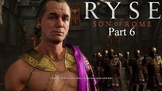 Ryse Son of Rome Xbox One S Walkthrough Part 6