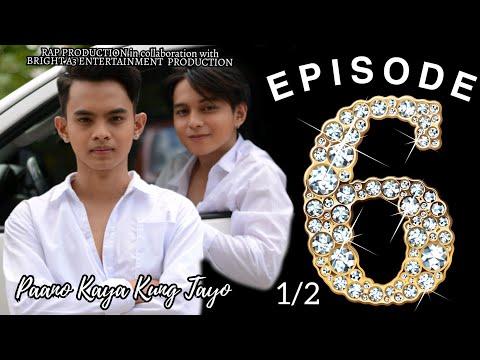 Download Paano Kaya Kung Tayo The Series | Episode 6 (Part 1 of 2) | Pinoy BL Series