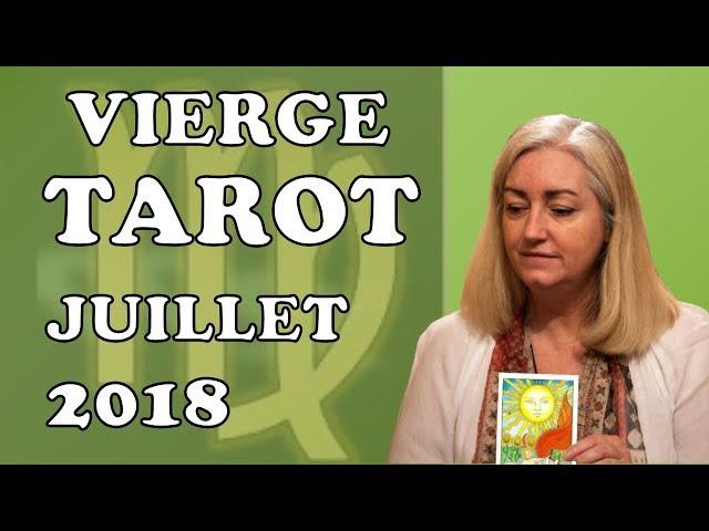 VIERGE -  Tarot Astrologique - Juillet 2018