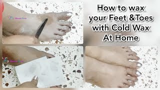 How to : wax feet and toes with cold wax  at home | How to wax feet hair with cold wax
