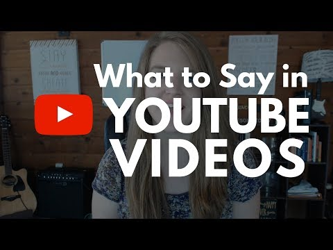 What to Say in YouTube Videos To Build Your Business