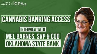 Oklahoma Cannabis Banking   Mel Barnes from Oklahoma State Bank