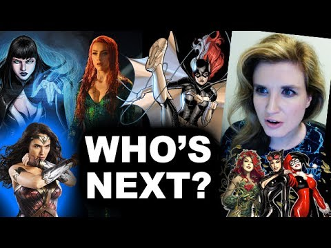Mera in Aquaman 2018, Gotham City Sirens Movie, Joss Whedon's Batgirl - Beyond The Trailer