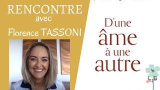 Poussée vers la spiritualité par son défunt père, Florence Tassoni raconte son histoire étonnante