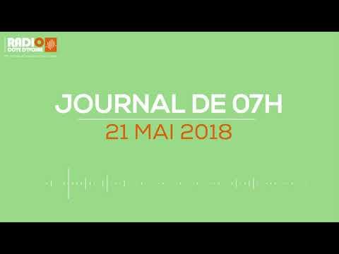Le journal de 7h du 21 mai 2018 - Radio Côte d'Ivoire