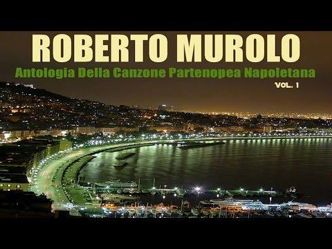 Best Classics - Roberto Murolo - Antologia della canzone partenopea napoletana Vol. 1