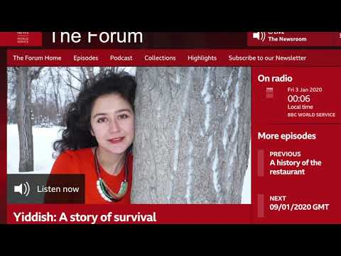 BBC World Service. The Forum Yiddish: A Story Of Survival. January 2020