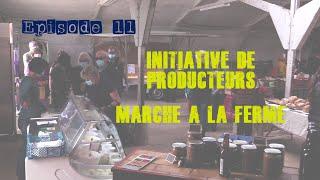 #11 - Alimentation locale et marché à la ferme