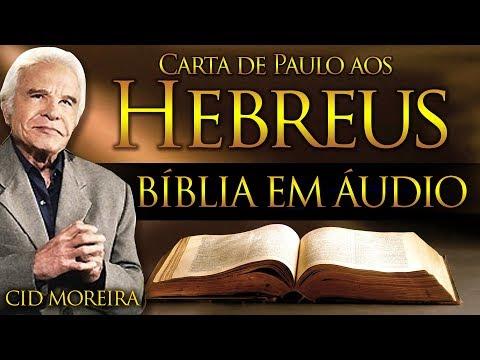 A Bíblia Narrada Por Cid Moreira: HEBREUS (Completo)