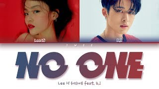Lee Hi (이하이) feat. B.I - NO ONE (누구 없소) (Han|Rom|Eng) Color Coded Lyrics/한국어 가사