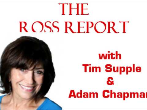 The Ross Report with Tim Supple and Adam Chapman
