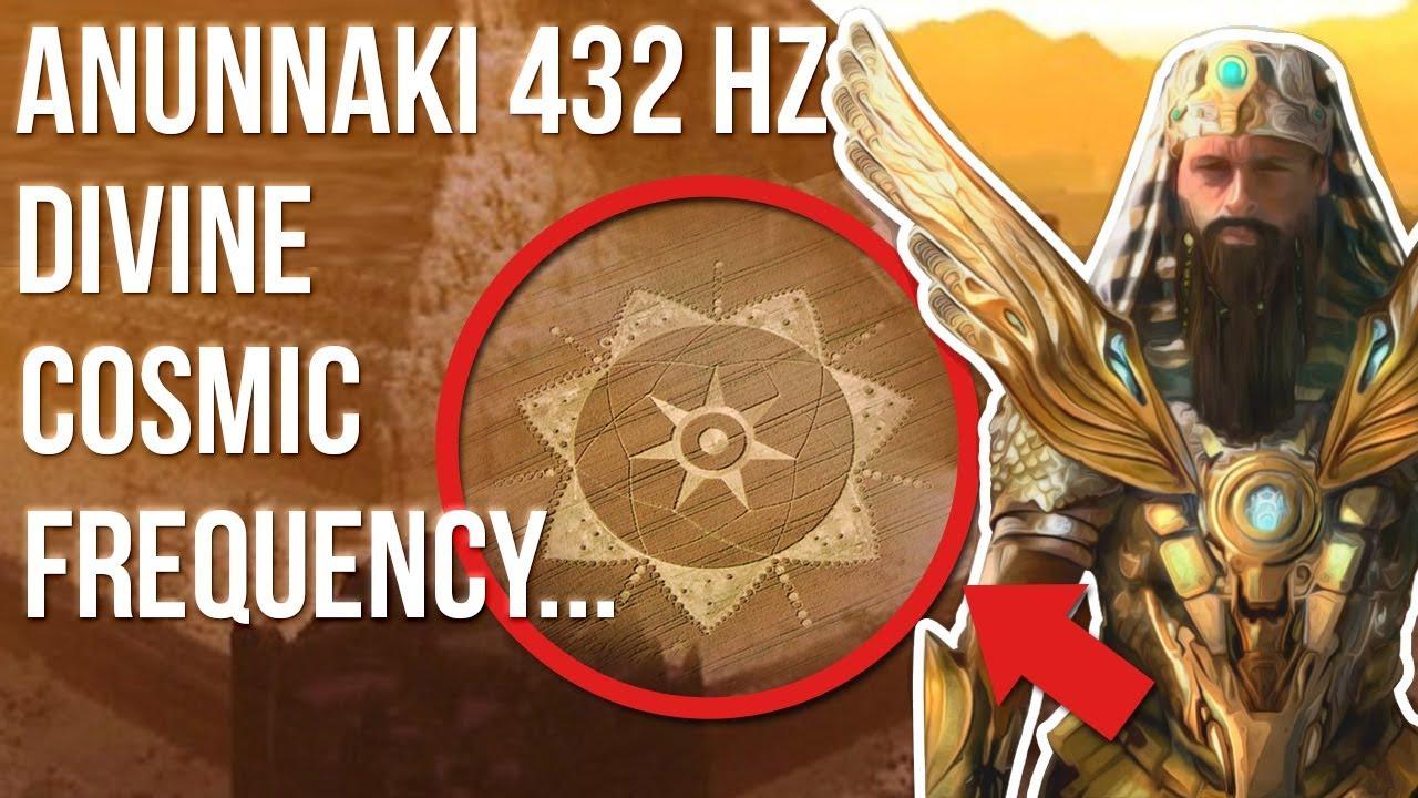 Anunnaki, 432 Hz, Divine Cosmic Frequency Knowledge