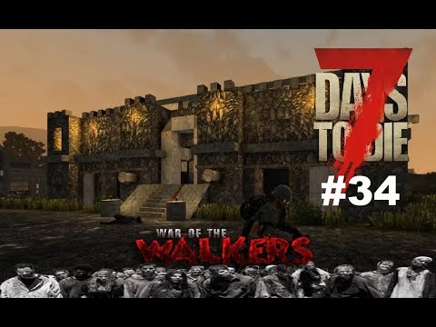 7 Days to Die - War of the Walkers - Titty Twister ? #34 ( Staffel 2 )