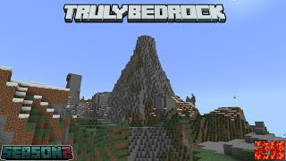 Truly Bedrock Season 2 Episode 28: Our First Custom Mountain