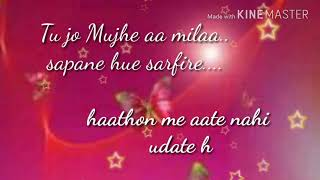 tu jo Mujhe aa milaa.. song with lyrics