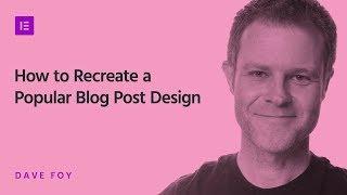 How to Design a WordPress Blog Using Elementor