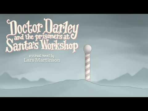 "Release Trailer: ""Doctor Darley and the Prisoners at Santa's Workshop"""