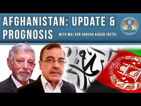 Afghanistan: Update & Prognosis