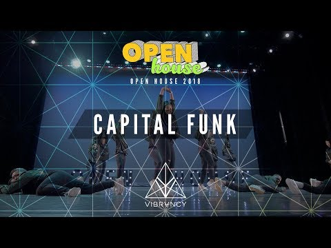 Capital Funk | Open House Showcase 2018 [@VIBRVNCY Front Row 4K]