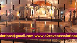 Best and Latest Wedding Setups in Pakistan, Mehndi Setups, Barat Setups, Walima Setups, a2z Events