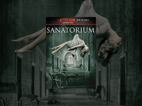 After Dark Originals: Sanatorium
