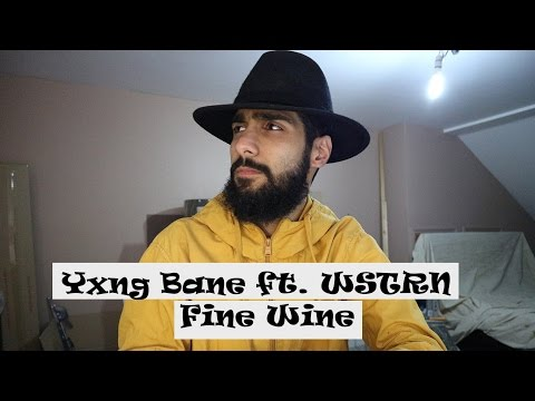 Yxng Bane ft. WSTRN - Fine Wine (Remix) [Music Video] | GRM Daily - REACTION