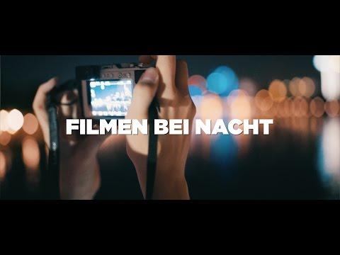FILMEN BEI NACHT - Rauschfreie Videos bei wenig Licht! - Tutorial