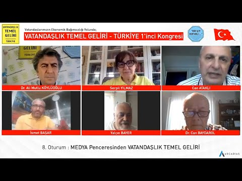 MEDYA Penceresinden VATANDAŞLIK TEMEL GELİRİ / VTG - TÜRKİYE 1'inci Kongresi