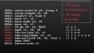 Google I/O 2008 - Dalvik Virtual Machine Internals