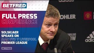 FULL Post Match - Man United 1-1 Liverpool - Ole Solskjaer