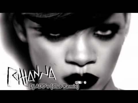 Rihanna Rockstar 101  - (DJADD's Club Remix) (Explicit)
