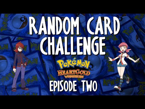 Random Card Challenge | Pokémon HeartGold | Episode 2