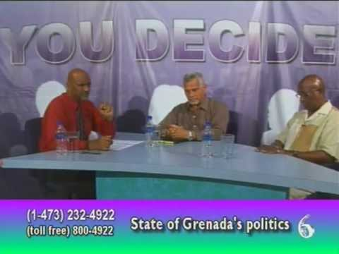 You Decide for  5th Sept 2012 'State of Grenada's Politics'