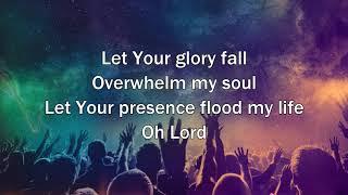 Let Your Glory Fall - Kari Jobe (Worship Song with Lyrics)