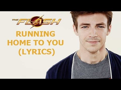 Grant Gustin - Running Home to You (Lyrics)