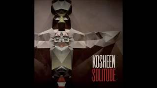 Kosheen - Save Your Tears