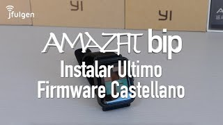 AmazFit Bip - Instalar Ultimo Firmware Castellano