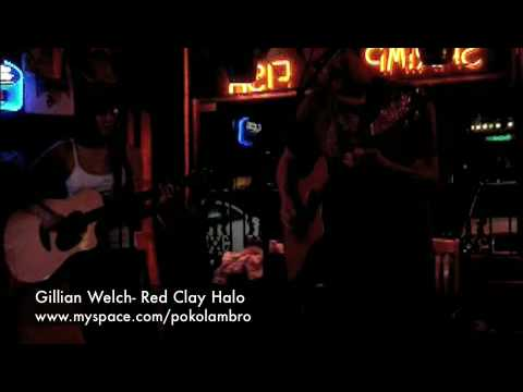 Gillian Welch Red Clay Halo