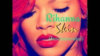 Rihanna - Skin (Remake/Instrumental)