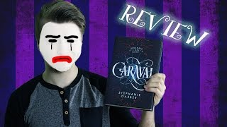 Caraval by Stephanie Garber | Review