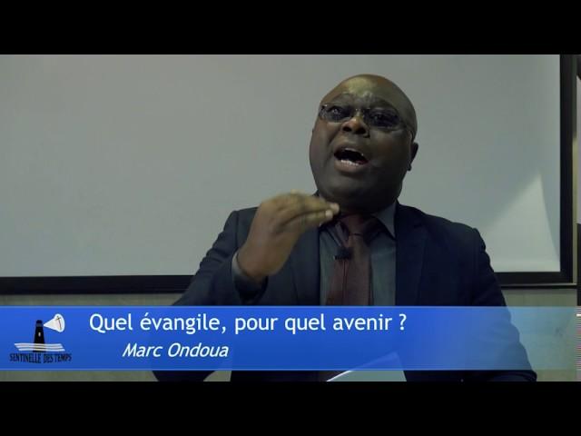 Quel évangile, pour quel avenir? | Marc Ondoua