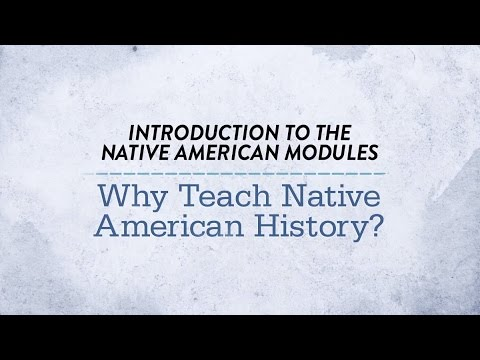 Why Teach Native American History?