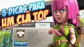 5 DICAS PARA MELHORAR O SEU CLÃ! (Clash of Clans)