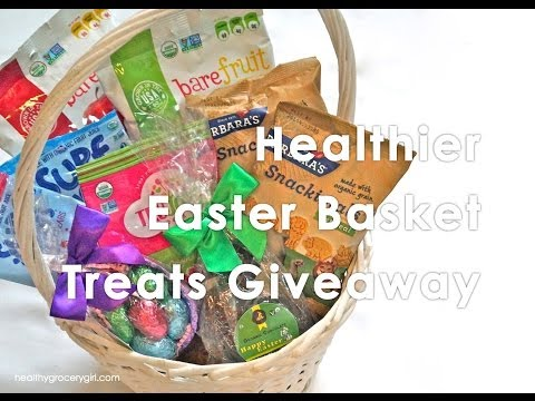 Giveaway and Healthier Easter Basket Treats | The Healthy Grocery Girl® Show