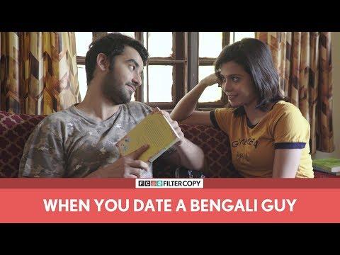 FilterCopy   When You Date A Bengali Guy   Ft. Vishal Vashishtha and Shreya Gupto
